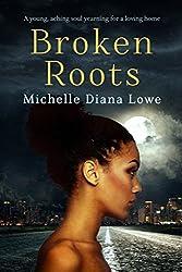 Broken Roots (English Edition)