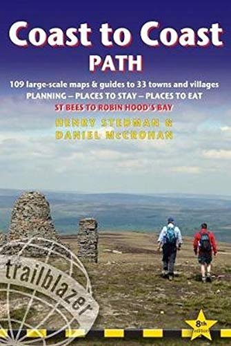 Coast to Coast  (St.Bees to Robin Hood's Bay): 109 Large-Scale Walking Maps & Guides to 33 Towns & Villages - Planning, Places to Stay, Places to Eat ... Walking Guide) (British Walking Guides) por Henry Stedman