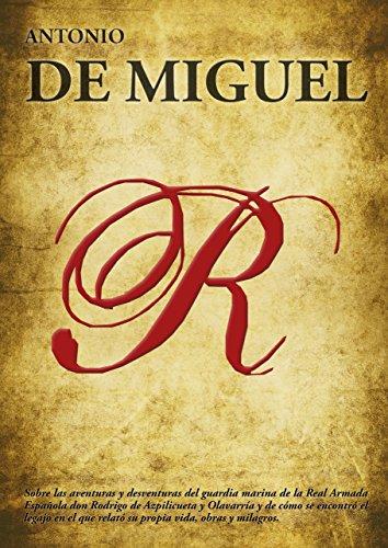 R por ANTONIO DE MIGUEL DE LA MERCED