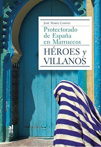 Descargar Libro Héroes y Villanos de José María Campos