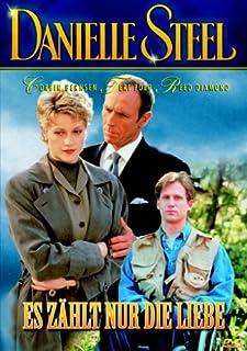 Danielle Steel - Es zählt nur die Liebe (Full Circle)