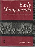 Early Mesopotamia: Society and Economy at the Dawn of History