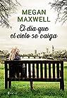 El día que el cielo se caiga par Maxwell