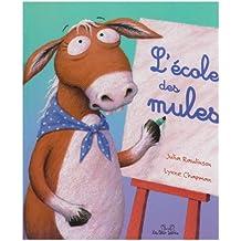 L'école des mules