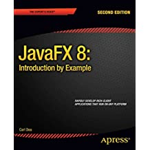 [(JavaFX 8: Introduction by Example 2014)] [By (author) Sean Phillips ] published on (July, 2014)