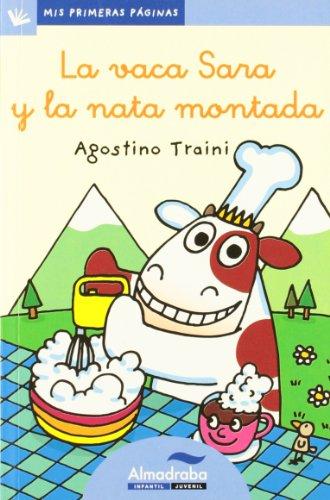 Vaca Sara Y La Nata Montada -Lc- (Mis Primeras Páginas)