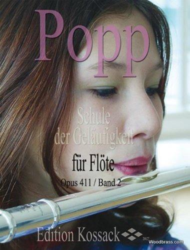 Edition Kossack POPP WILHELM - SCHULE DER GELAUFIGKEIT OP.411 VOL.2 - FLUTE Klassische Noten Querflöte