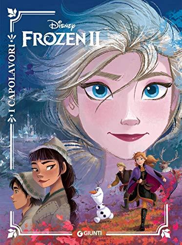 Frozen 2. I capolavori (I capolavori Disney)