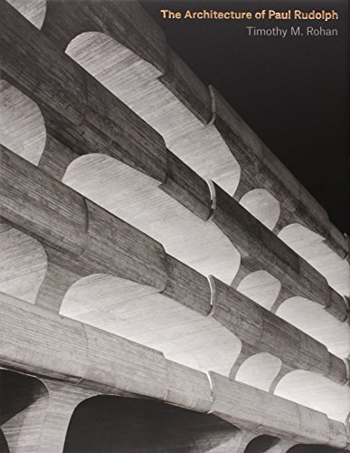 the-architecture-of-paul-rudolph