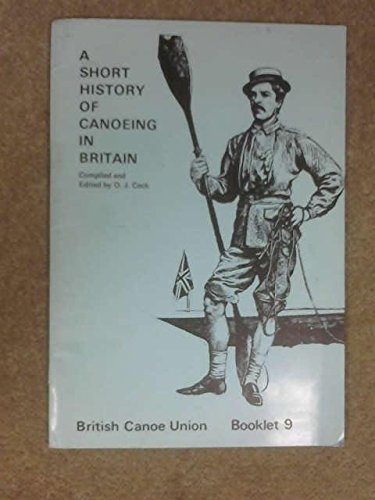A short history of canoeing in britain booklet 9