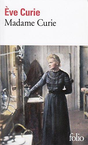 Madame Curie par Eve Curie