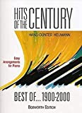 Hits of the Century: Best of 1900 - 2000. Easy Arrangements for Piano