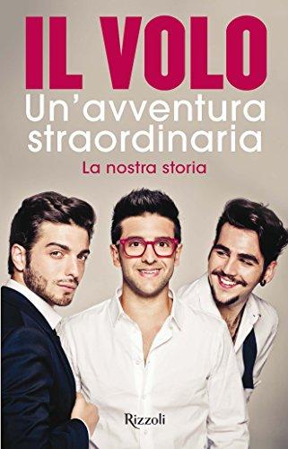 unavventura-straordinaria-la-nostra-storia-italian-edition