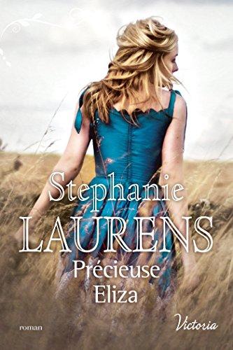Précieuse Eliza (La fierté des soeurs Cynster t. 2) par [Laurens, Stephanie]