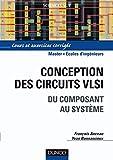 Image de Conception des circuits VLSI : Du composant au système (Sciences de l