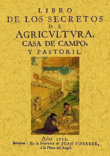 Libro de los secretos de la agricultura, casa de campo y pastoril por Fray Agustín