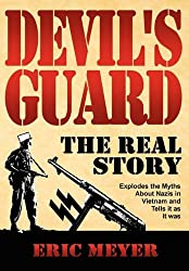 Devil's Guard: The Real Story by Eric Meyer (2011-01-19)