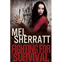 Fighting for Survival: Revenge, secrets and lies in a standalone drama (The Estate Series Book 3)
