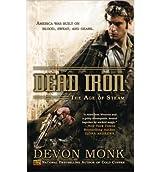[Dead Iron] [by: Devon Monk]