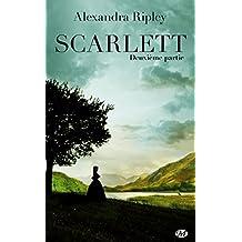 Scarlett - Deuxième partie