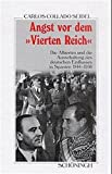 Angst vor dem 'Vierten Reich' (Sammlung Schöningh zur Geschichte und Gegenwart) - Carlos Collado Seide