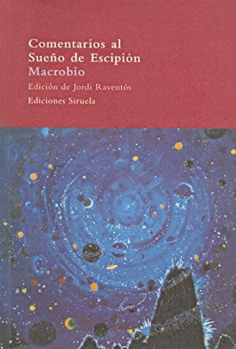 Comentarios al Sueño de Escipión (El Árbol del Paraíso) por Macrobio