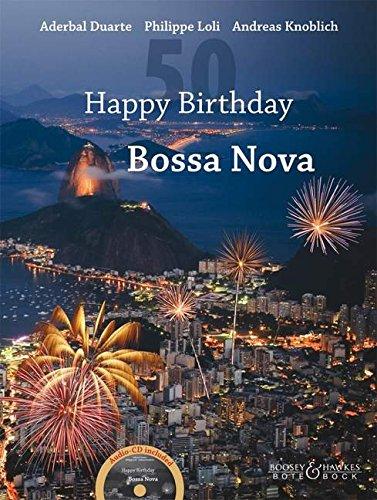 Preisvergleich Produktbild Happy Birthday Bossa Nova: Gitarre (2 Gitarren). Ausgabe mit CD.