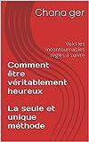 Telecharger Livres Comment etre veritablement heureux La seule et unique methode Voici les incontournables regles a suivre (PDF,EPUB,MOBI) gratuits en Francaise