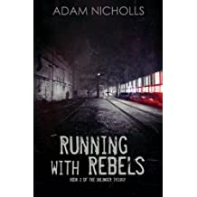 Running with Rebels (The Salingers) (Volume 2) by Adam Nicholls (2015-08-09)