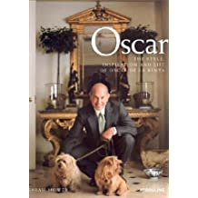 Oscar: The Style, Inspiration and Life of Oscar de La Renta by Sarah Mower (2002-04-02)