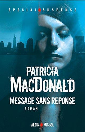 Message sans réponse - Patricia MacDonald 2016