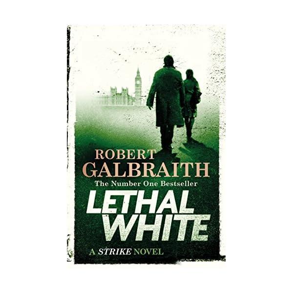 Lethal White: Cormoran Strike Book 4 (Cormoran Strike 4) 51lfPILDTQL