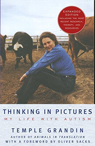 Thinking in Pictures: And Other Reports from My Life with Autism por Temple Grandin