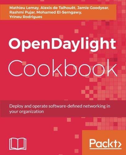 OpenDaylight Cookbook por Alexis de Talhouët