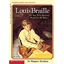 [{ Louis Braille: The Boy Who Invented Books for the Blind By Davidson, Margaret ( Author ) Jun - 01- 1991 ( Paperback ) } ]