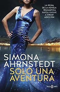 Solo una aventura par Simona Ahrnstedt