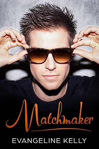 Matchmaker: An Inspirational Christian Romance (Santa Clarita Love Stories Book 2) (English Edition)