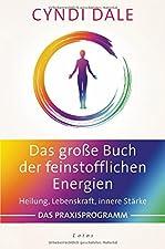 Heilung, Lebenskraft, innere Stärke. Das PraxisprogrammBroschiertes BuchAuch wenn wir sie nicht sehen können: Feinstoffliche Energien beeinflussen unser seelisches und körperliches Wohlbefinden in höchstem Maße. Diese unsichtbaren Schwingungen nutzt ...