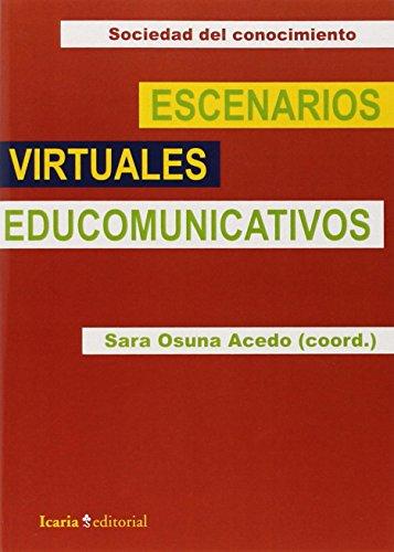 ESCENARIOS VIRTUALES EDUCOMUNICATIVOS (Sociedad del conocimiento)
