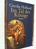 Im Tal der Könige - Roman, = Valley of the kings , Weltbild-Taschenbuch 3898971511 - CECELIA HOLLAND