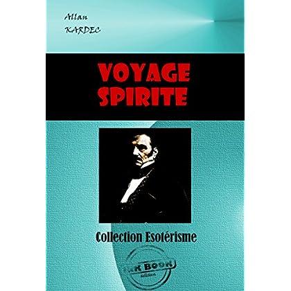 Voyage spirite en 1862: édition intégrale (Littérature ésotérique)