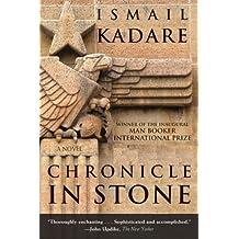 Chronicle in Stone: A Novel