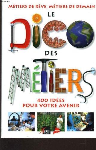 """<a href=""""/node/21847"""">Le Dico des métiers</a>"""