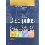 Discipulus. Tomo 1. Modulo 1A: Morfologia e prime nozioni sintattiche. Per i Licei e gli Ist. Magistrali