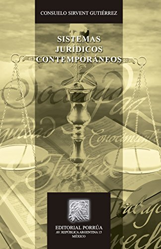 Sistemas jurídicos contemporáneos (Biblioteca Jurídica Porrúa) por Consuelo Sirvent Gutiérrez