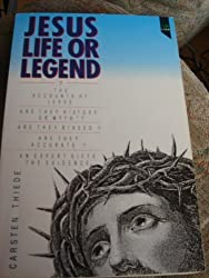Jesus: Life or Legend? by Carsten Peter Thiede (1990-10-26)