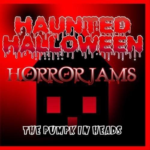 Haunted Halloween Horror Jams by The Pumpkin Heads