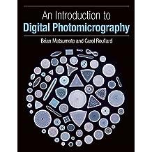 An Introduction to Digital Photomicrography (English Edition)