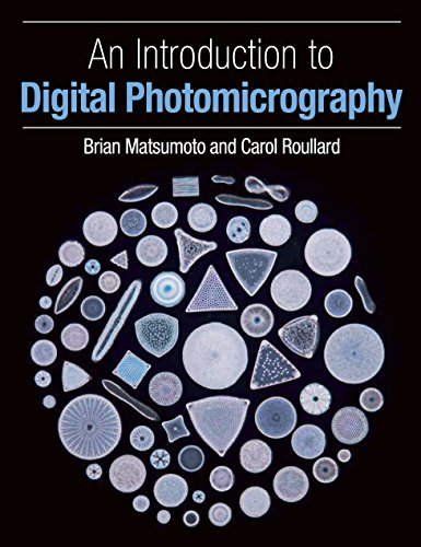 An Introduction to Digital Photomicrography (English Edition)