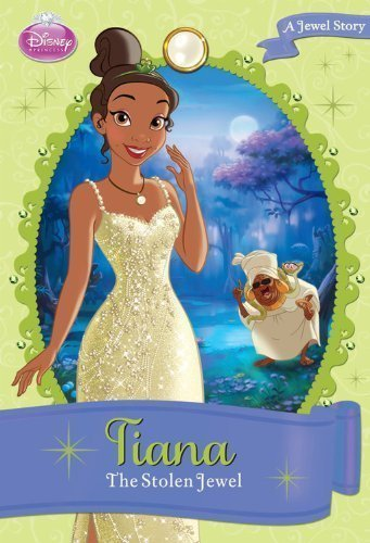 Disney Princess Tiana: The Stolen Jewel:...